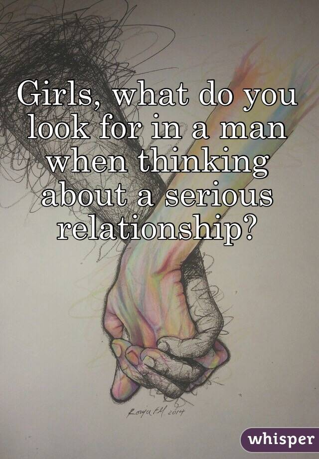 What girls look for in a man