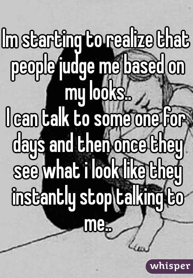 judge my looks