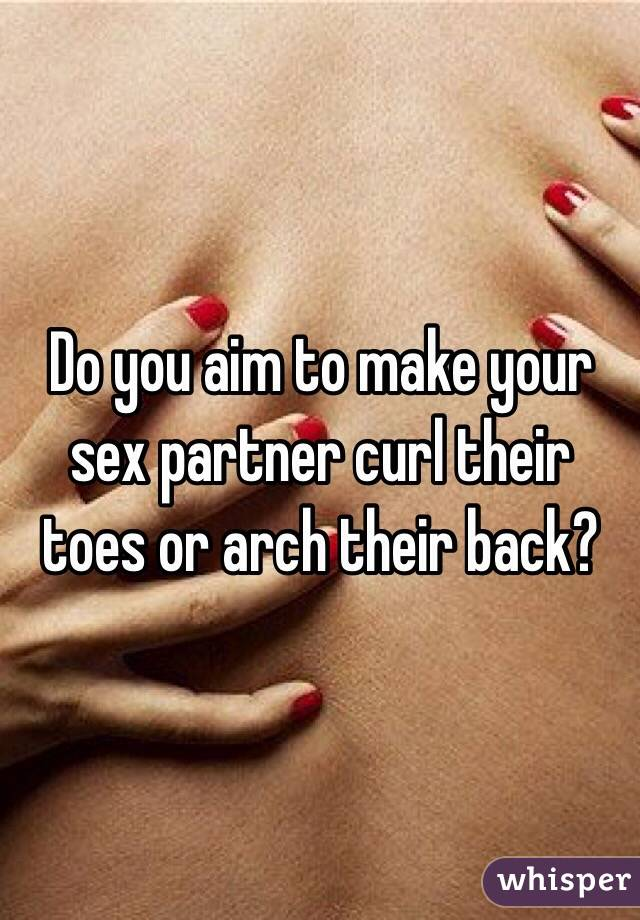 Curl your toes sex
