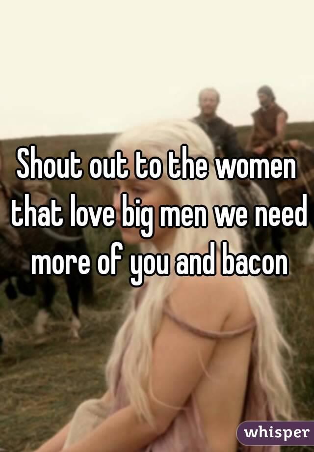 Do girls like big men