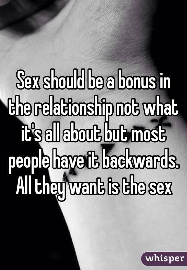 Is A Relationship All About Sex