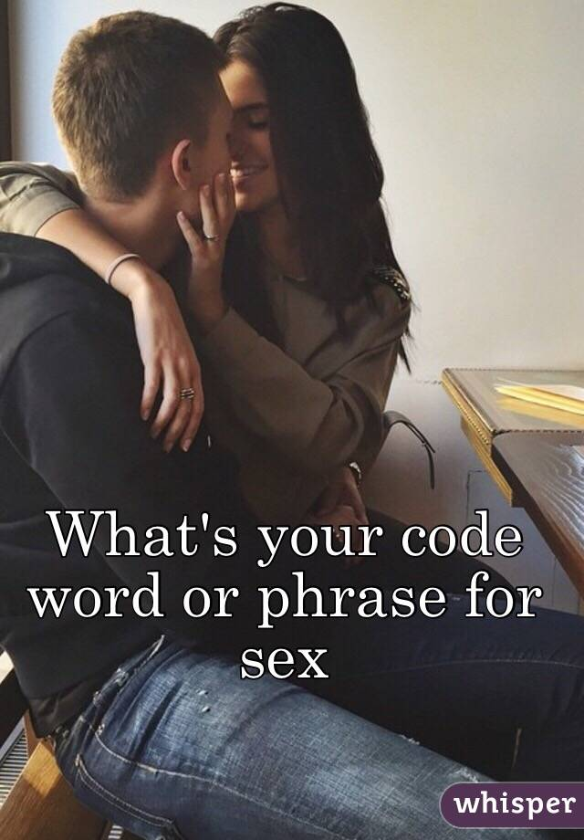 Have Code word for sex manage somehow
