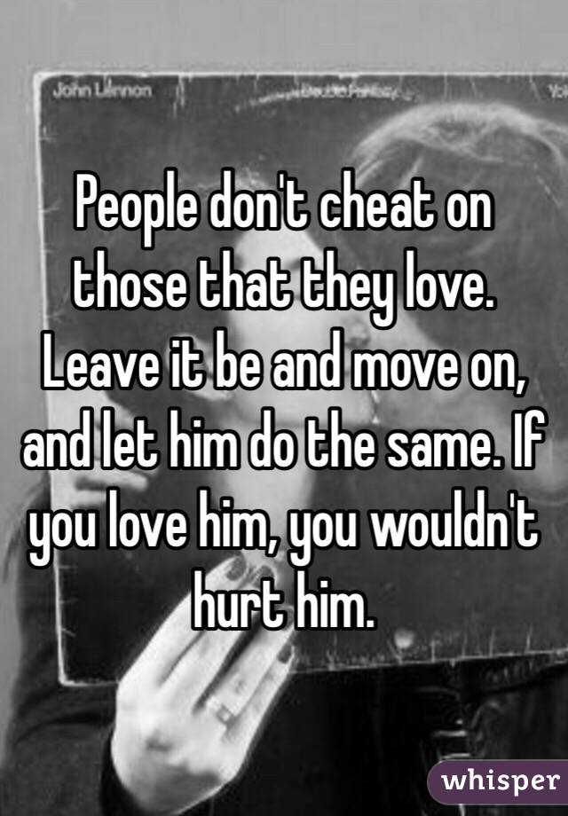 why do people cheat when they are in love