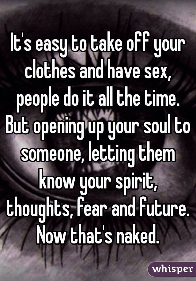 Should i take my clothes of to have sex