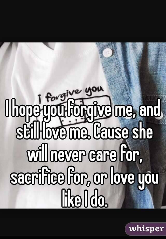 Cause i still love you