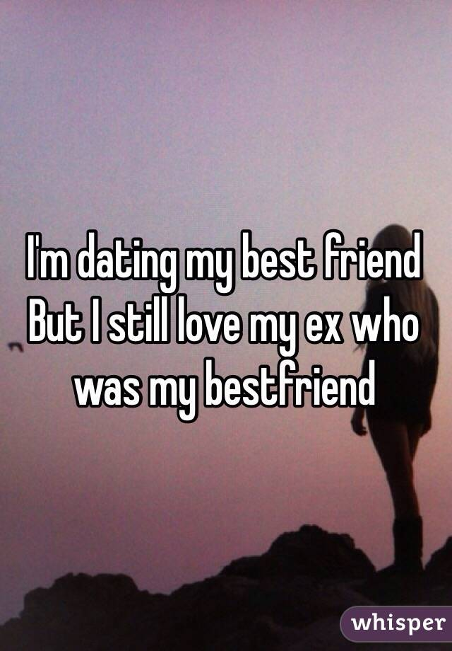 My best friend is dating my ex that i still like