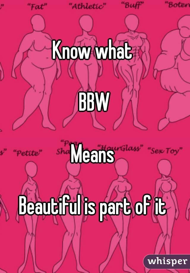 Whats bbw mean