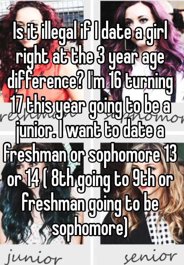 Im a junior girl dating a freshman
