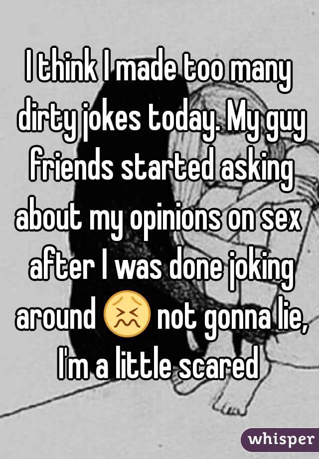 Nasty jokes to tell a guy