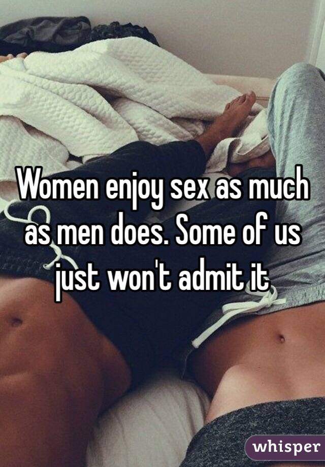 do women enjoy sex as much as men
