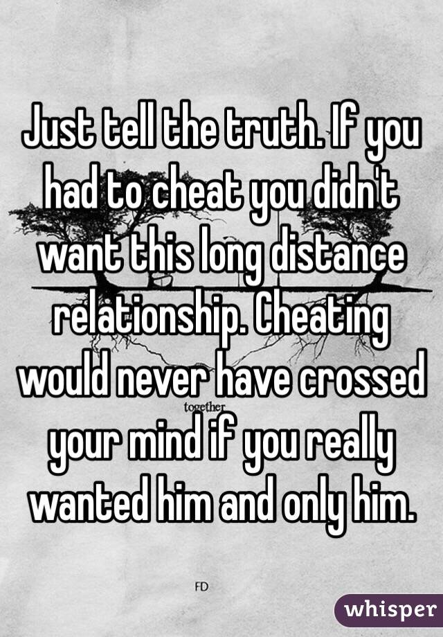 Long distance boyfriend cheating