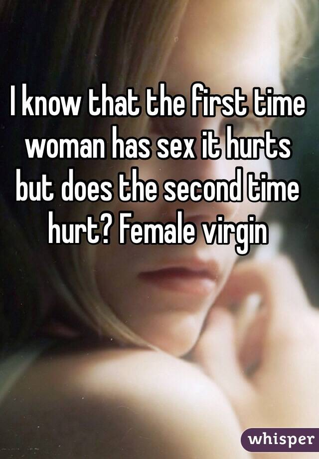 Does sex hurt the second time images 2