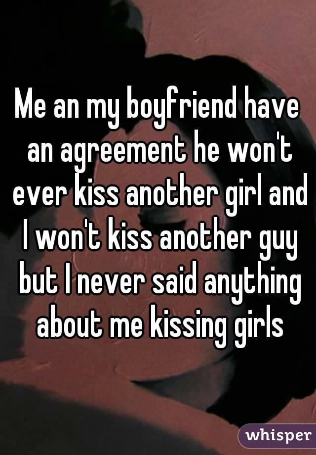 why won t my boyfriend kiss me