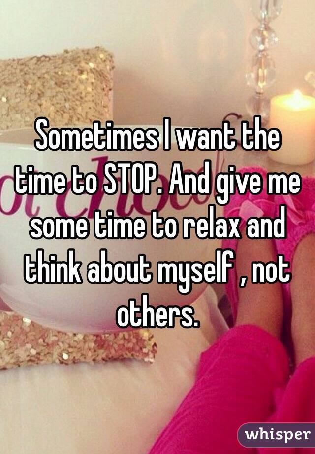 i want to stop time