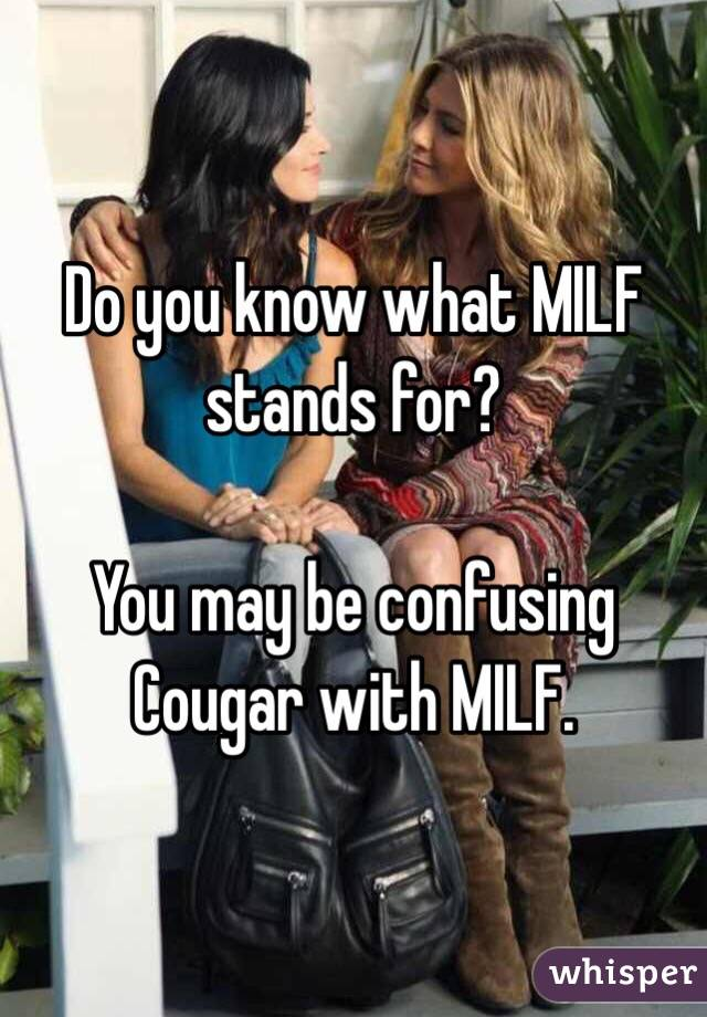 What milf stands for