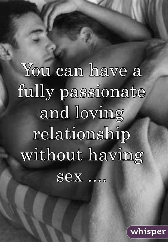 Romantic relationship without sex