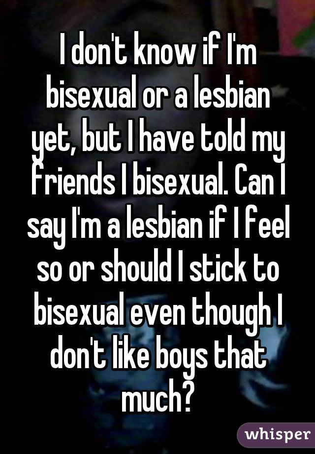 Bisexual if im know