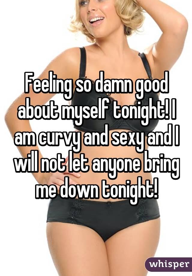 Sexy girl tonight