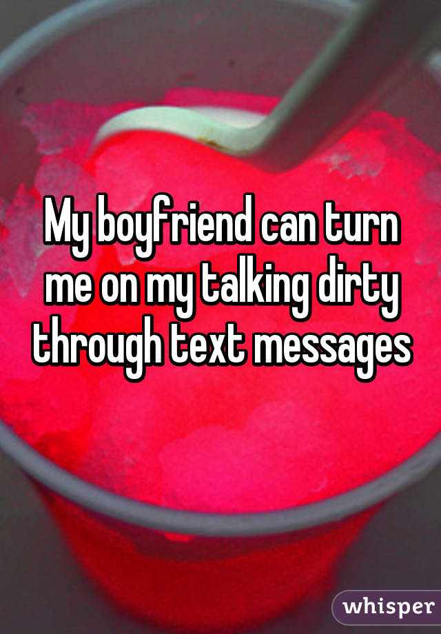 dirty text to my boyfriend