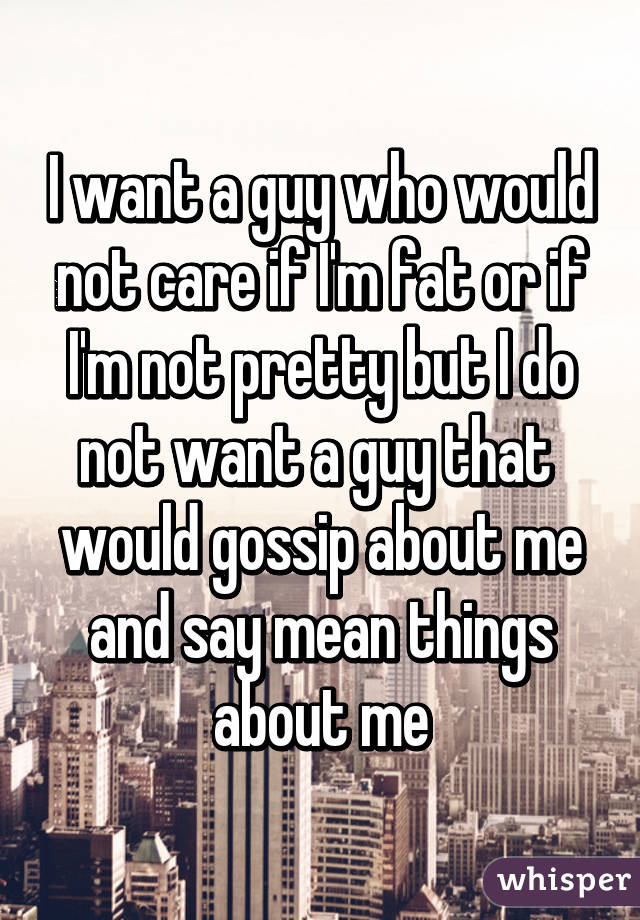Mean Thing To Say To A Guy