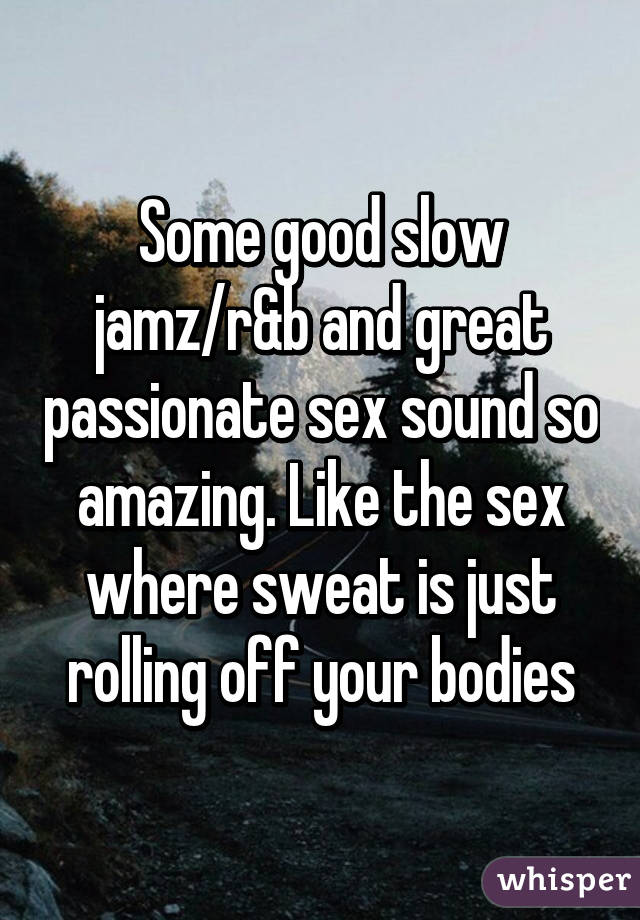 Great passionate sex