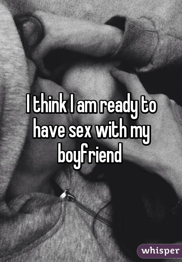 Am i ready to have sex