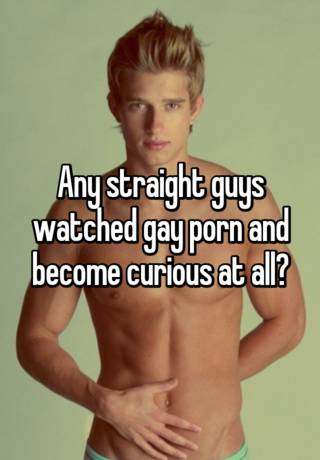 Curious Straight Guy Porn