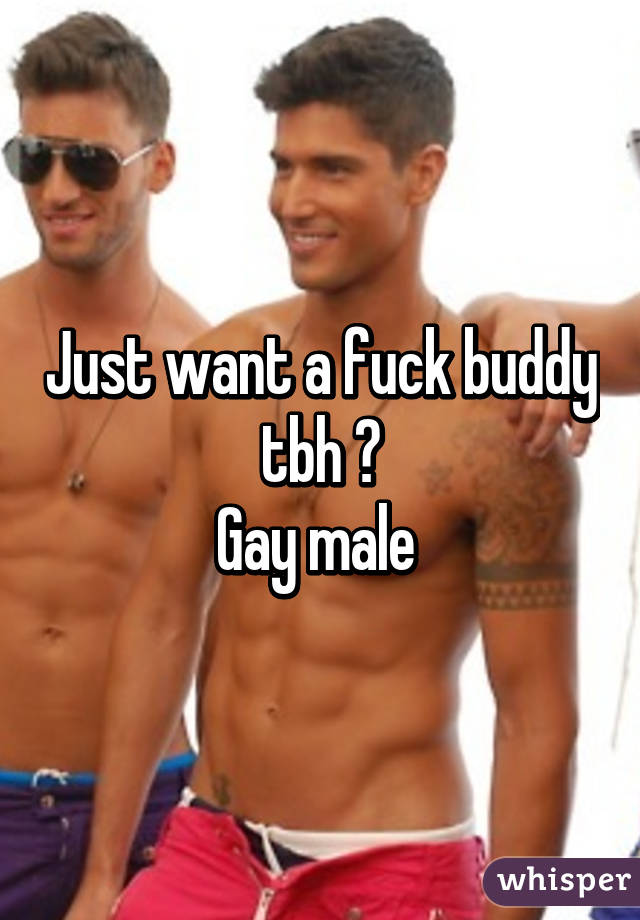 Gay fuck buddy