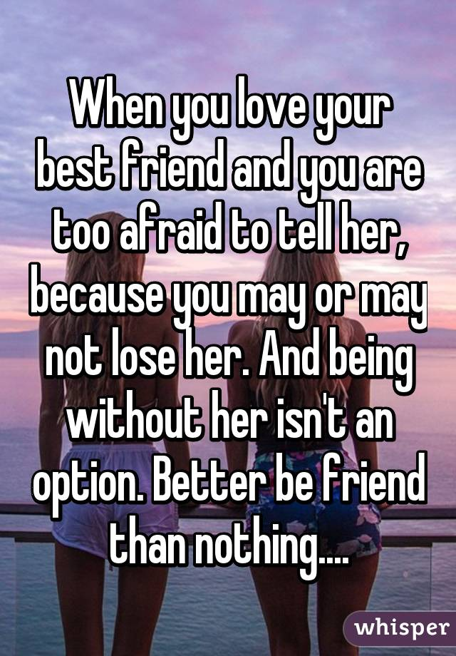 What do you do if you love your best friend