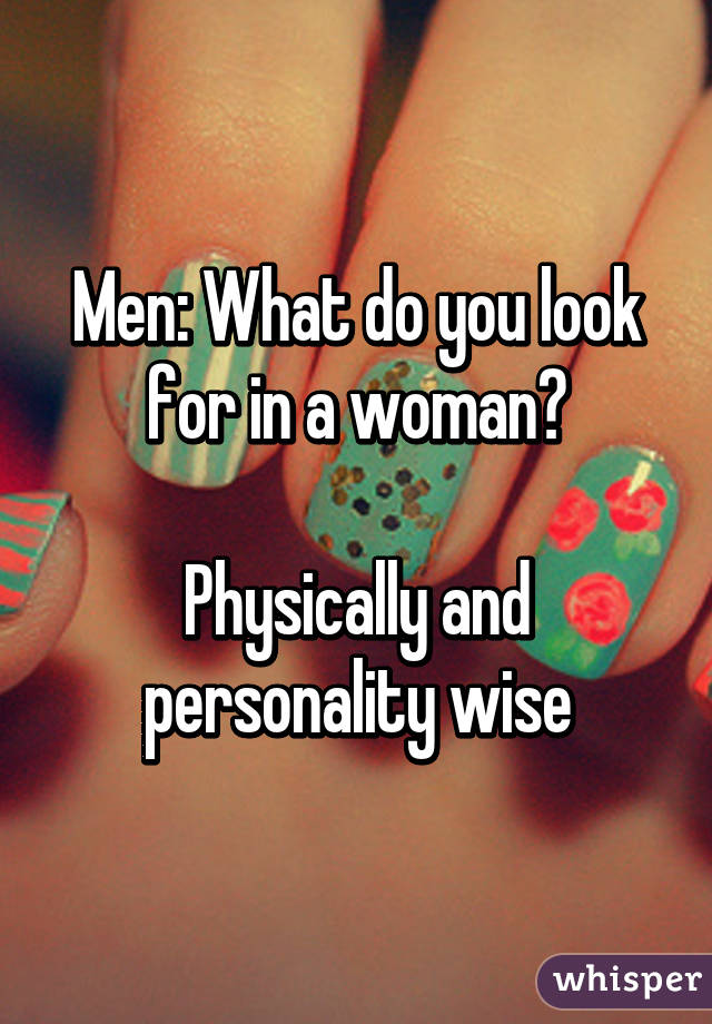 what men look for in a woman physically