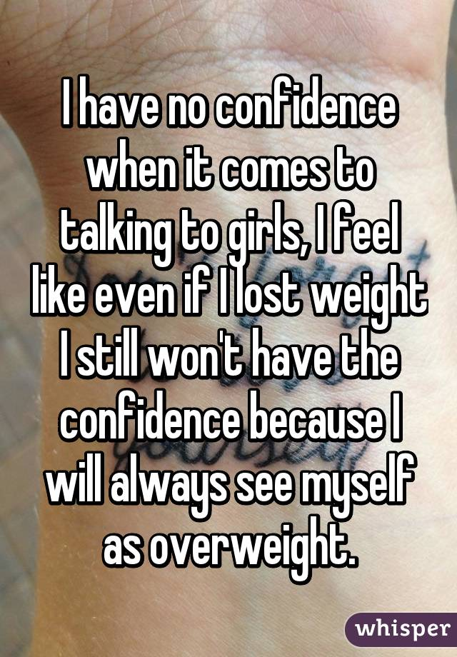 I have no confidence