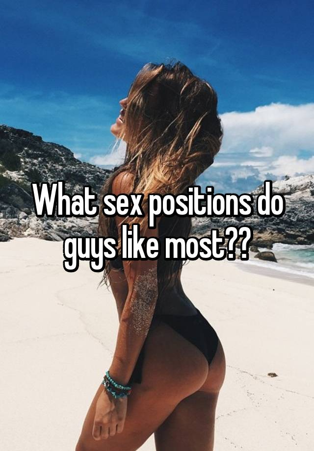Sex position that guys love