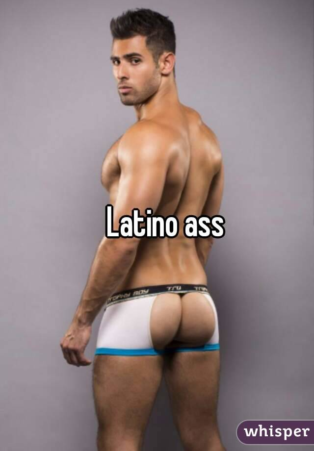 Latino Men Ass
