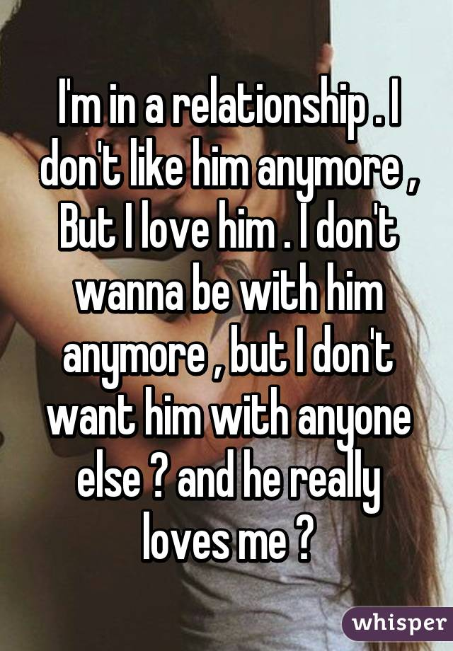 I Don T Want A Relationship But I Like Him