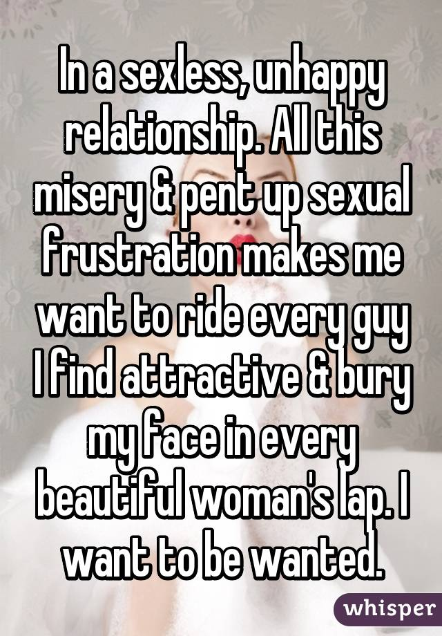 Sexually frustrated woman in a relationship