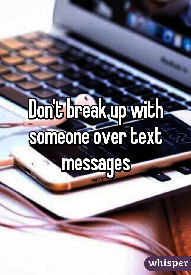 How to dump a guy over text message
