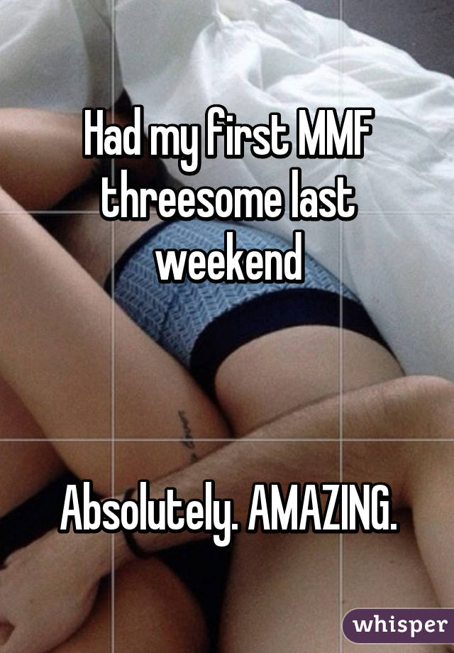 My first mmf threesome