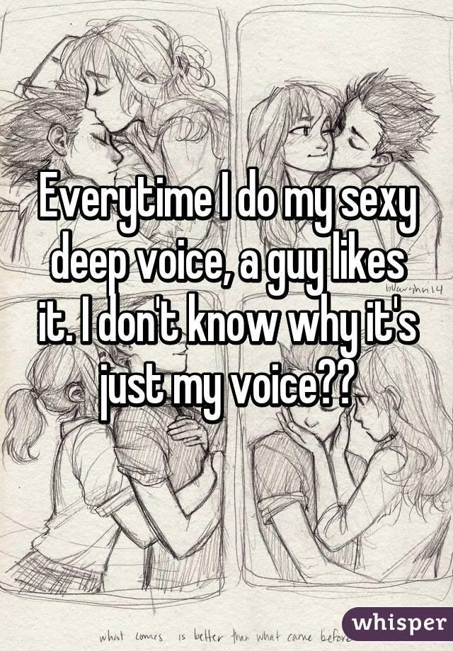 sexy deep voice