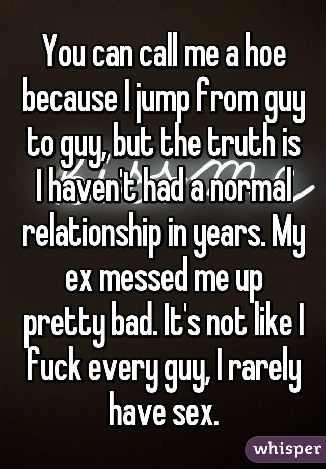 Fuck he called me a slut