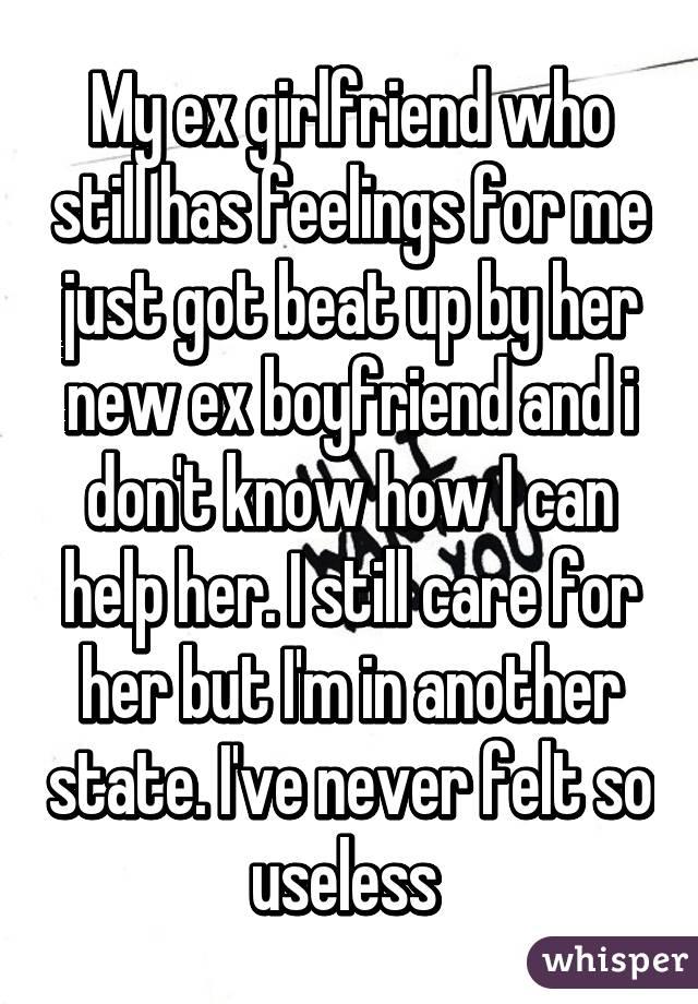 my ex still has feelings for me but he has a girlfriend
