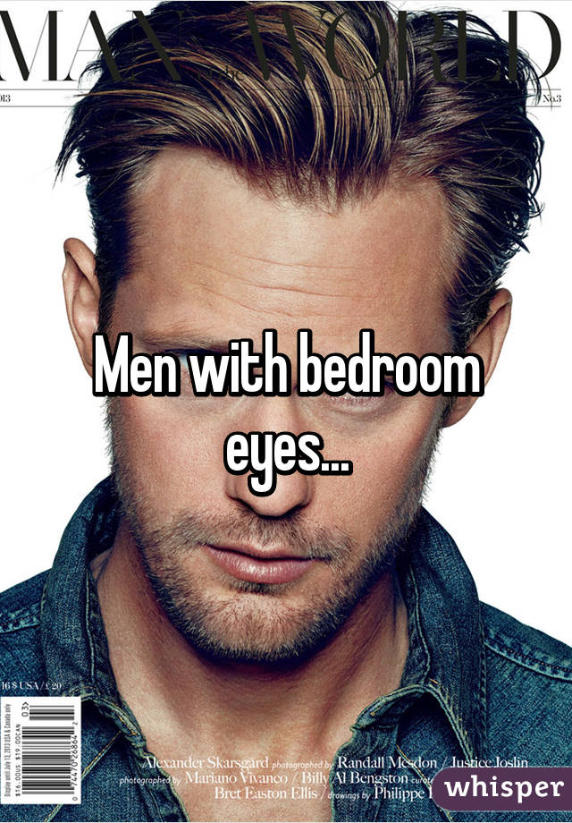 Men With Bedroom Eyes