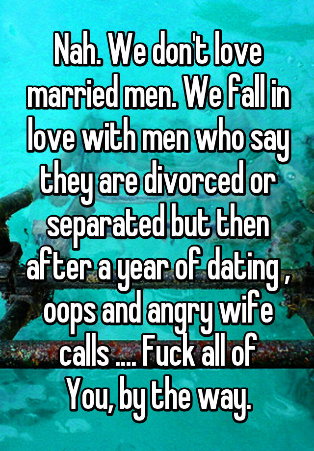 Dating A Married But Separated Man