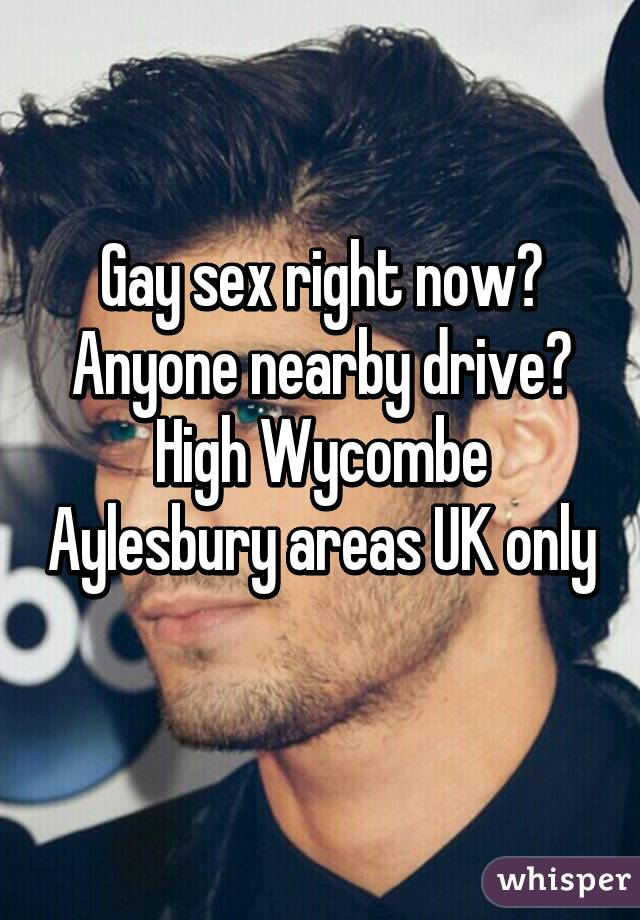 Gay high wycombe