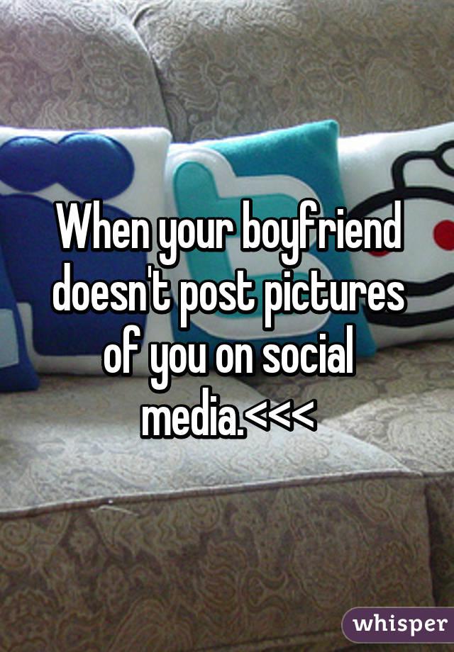 when to post boyfriend on social media