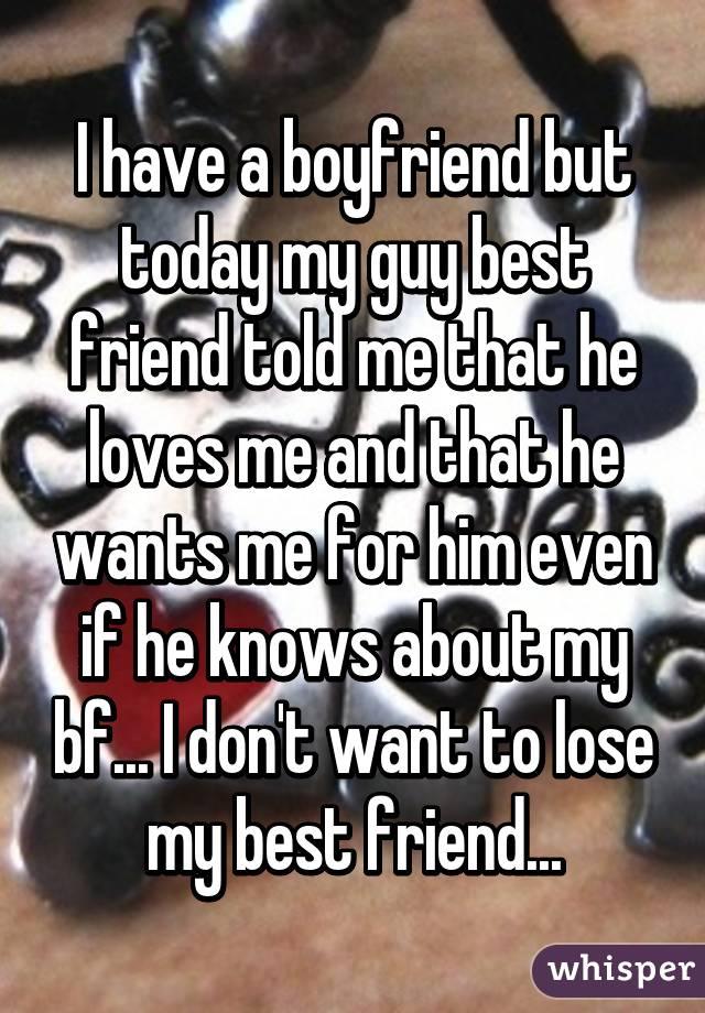 my best friend told me he loves me
