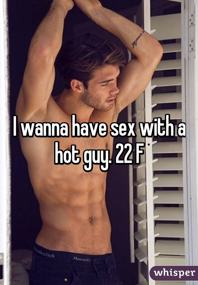 Sex with a hot guy