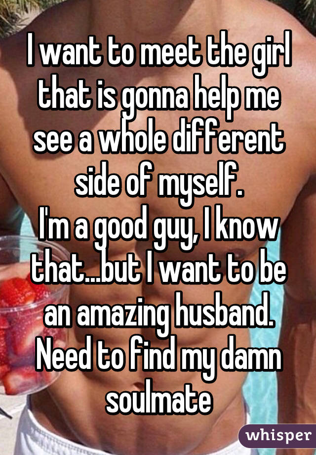 need to meet a girl