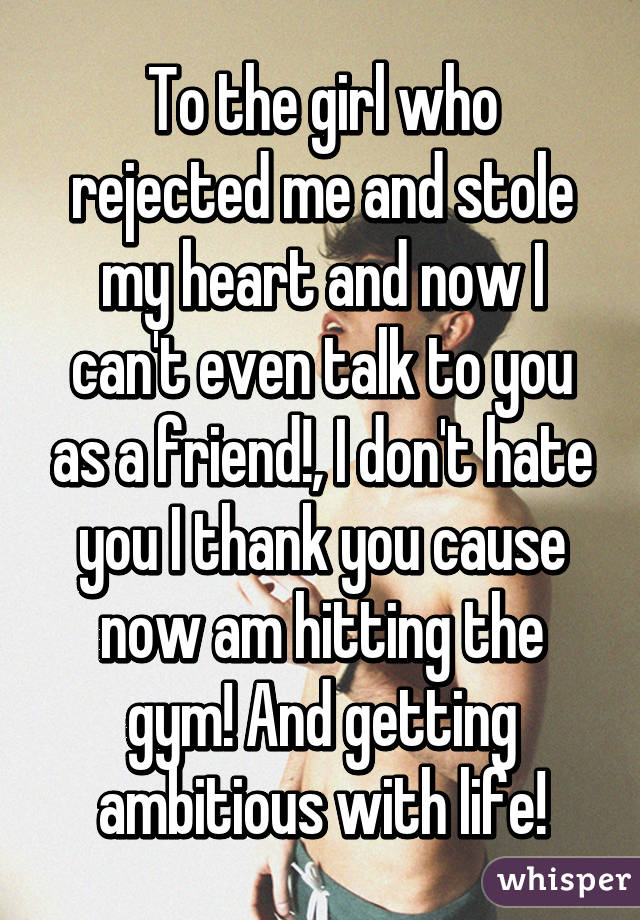 girl rejected me