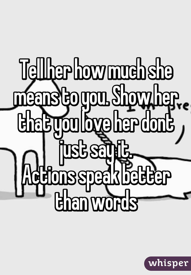 How To Tell Her You Love Her In Words