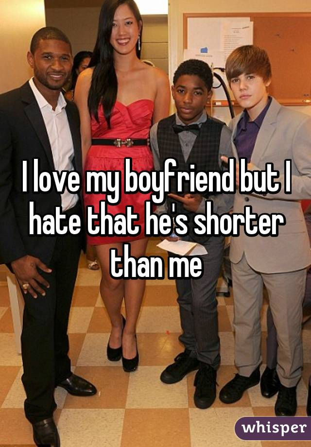 Me shorter than my boyfriends True Story: